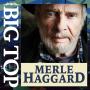 Artwork for Merle Haggard   Tent Show Radio   Episode 21-15