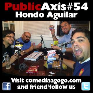 Public Axis #54: Hondo Aguilar