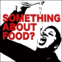 Artwork for Ep 002 - Funny Thing About Food
