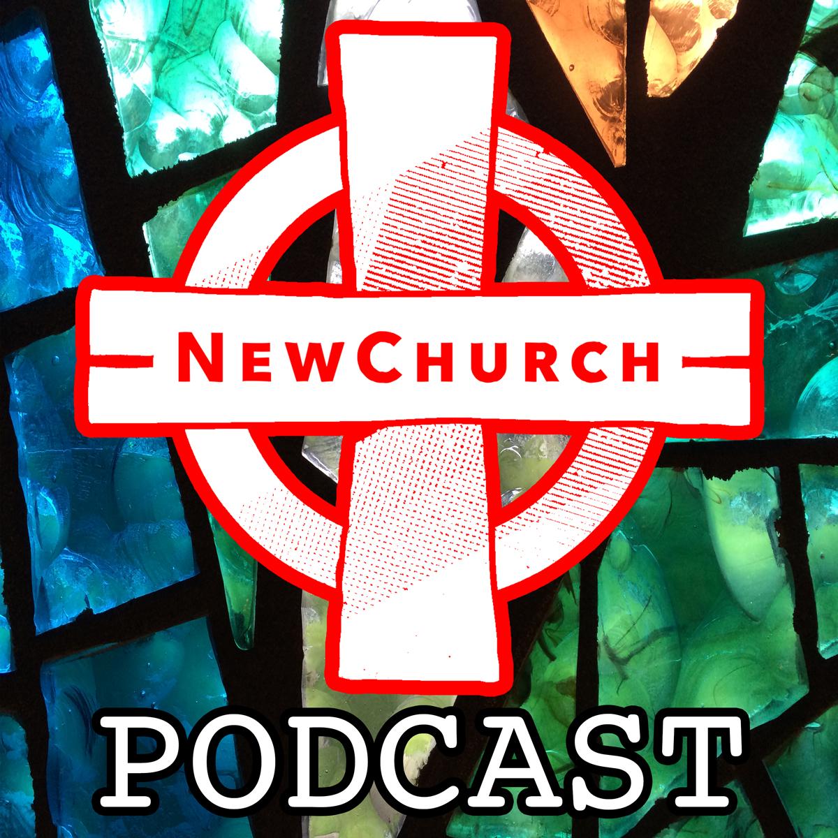 NewChurch Podcast show art