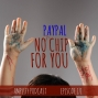 Artwork for No PayPal Chip for You