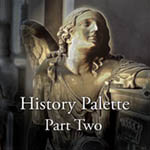 History Palette Part Two with John Reuter