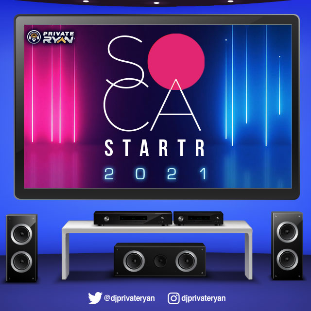 Private Ryan Presents Soca Starter 2021 (The Quarantine House Party)