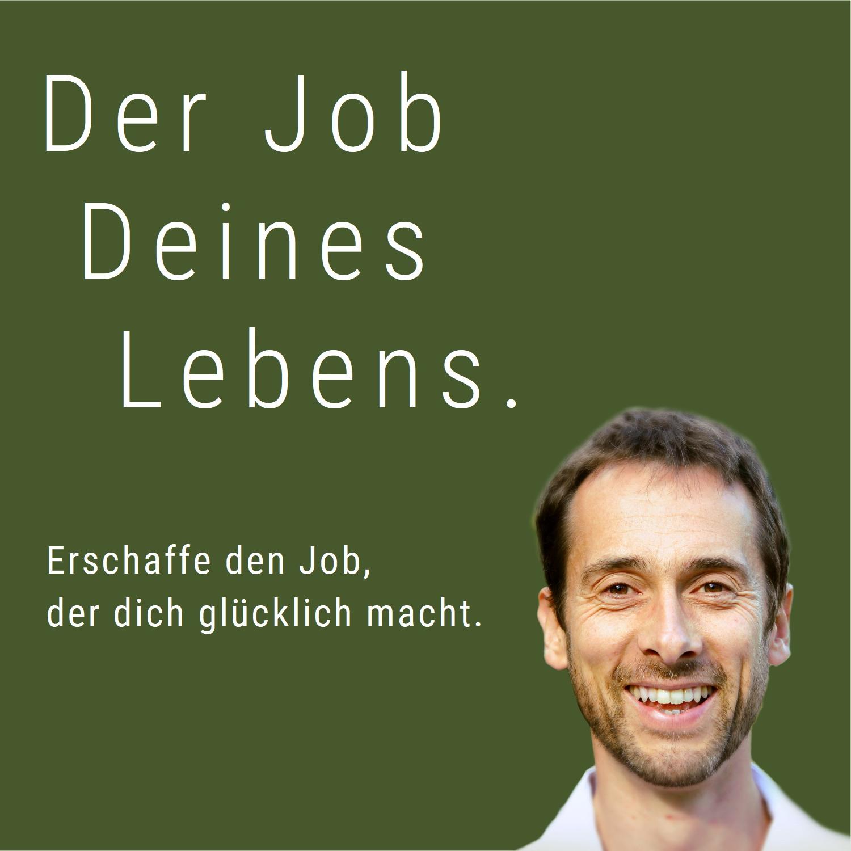 Der Job deines Lebens - Finde deinen Traumjob mit Sinn. Mit Tobias März. show art
