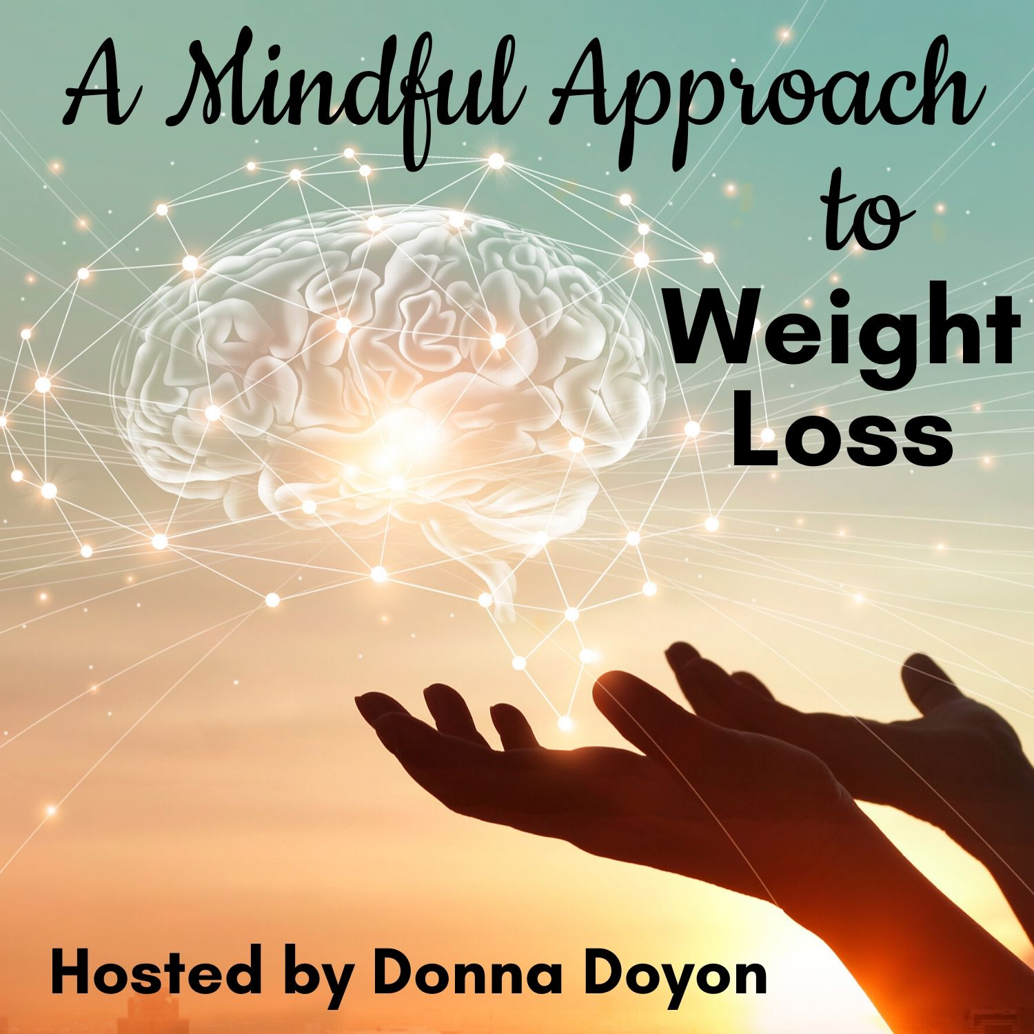 A Mindful Approach to Weight Loss