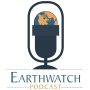 Artwork for Earthwatch Podcast: New Series Coming Soon!