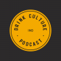 Artwork for Holiday Bonus Episode: Drink Culture Live at Creative Mornings!