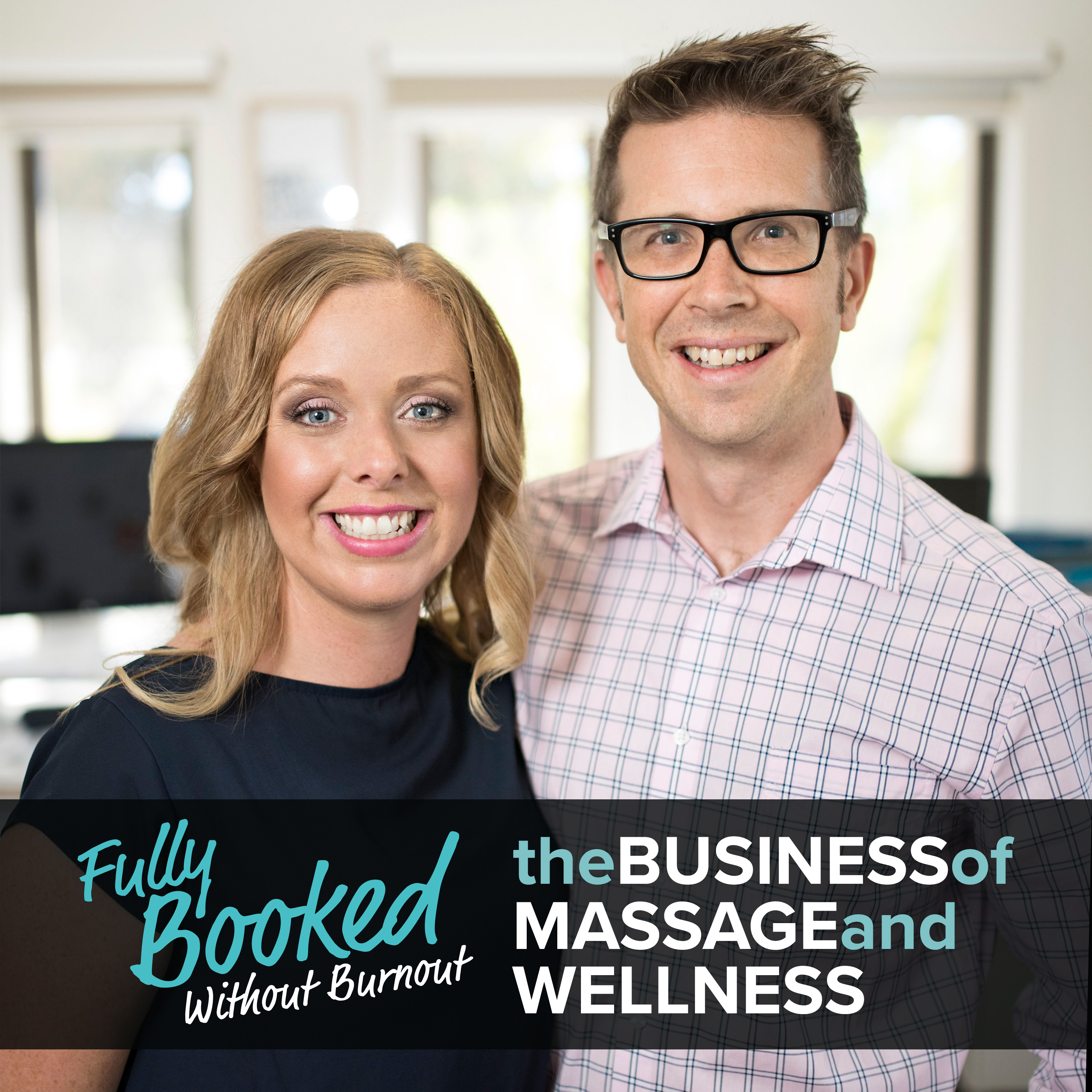 Fully Booked Without Burnout - The Business Of Massage And Wellness