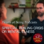 Artwork for Part 1 Spiritual Healing Crisis or Mental Illness