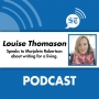 Artwork for Louise Thomason on writing and blogs