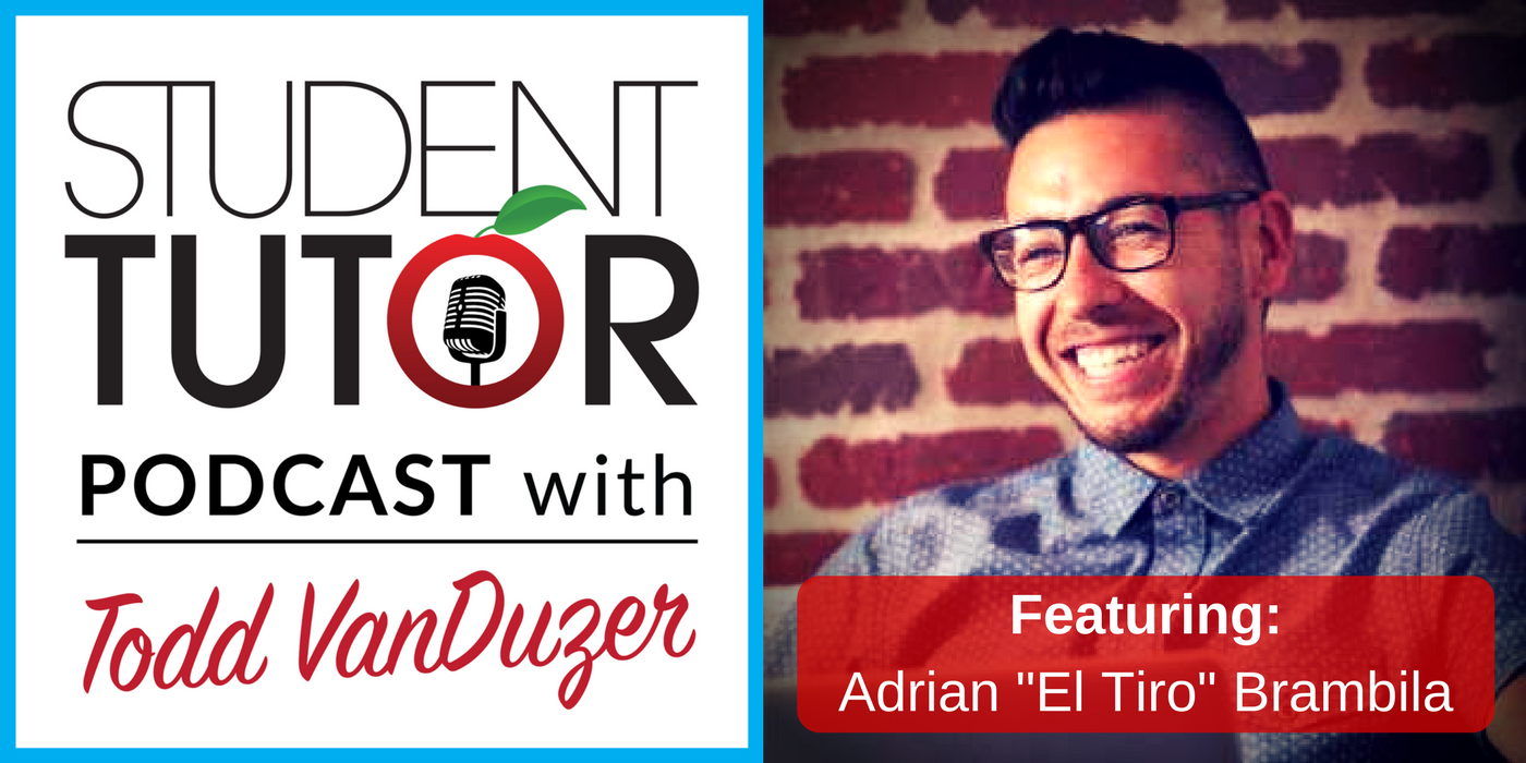 Student-Tutor Podcast EP012: Going Global... From YouTube ft. Adrian Brambila