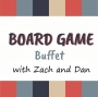 "Artwork for Board Game Buffet Episode 43 ""The Good and Bad Roll of Dice in Games"""
