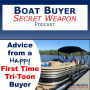 Artwork for Recent First Time Tri-Toon Buyer Give Advice to New Boat Buyers