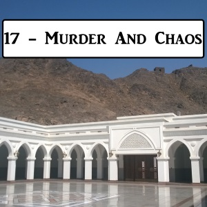2-17: Uthman and Murder