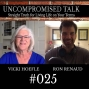 Artwork for Uncompromised Talk with Vicki Hoefle and Ron Renaud