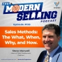Artwork for Sales Methods: The What, When, Why, and How, with Steve Maxwell, Episode #133
