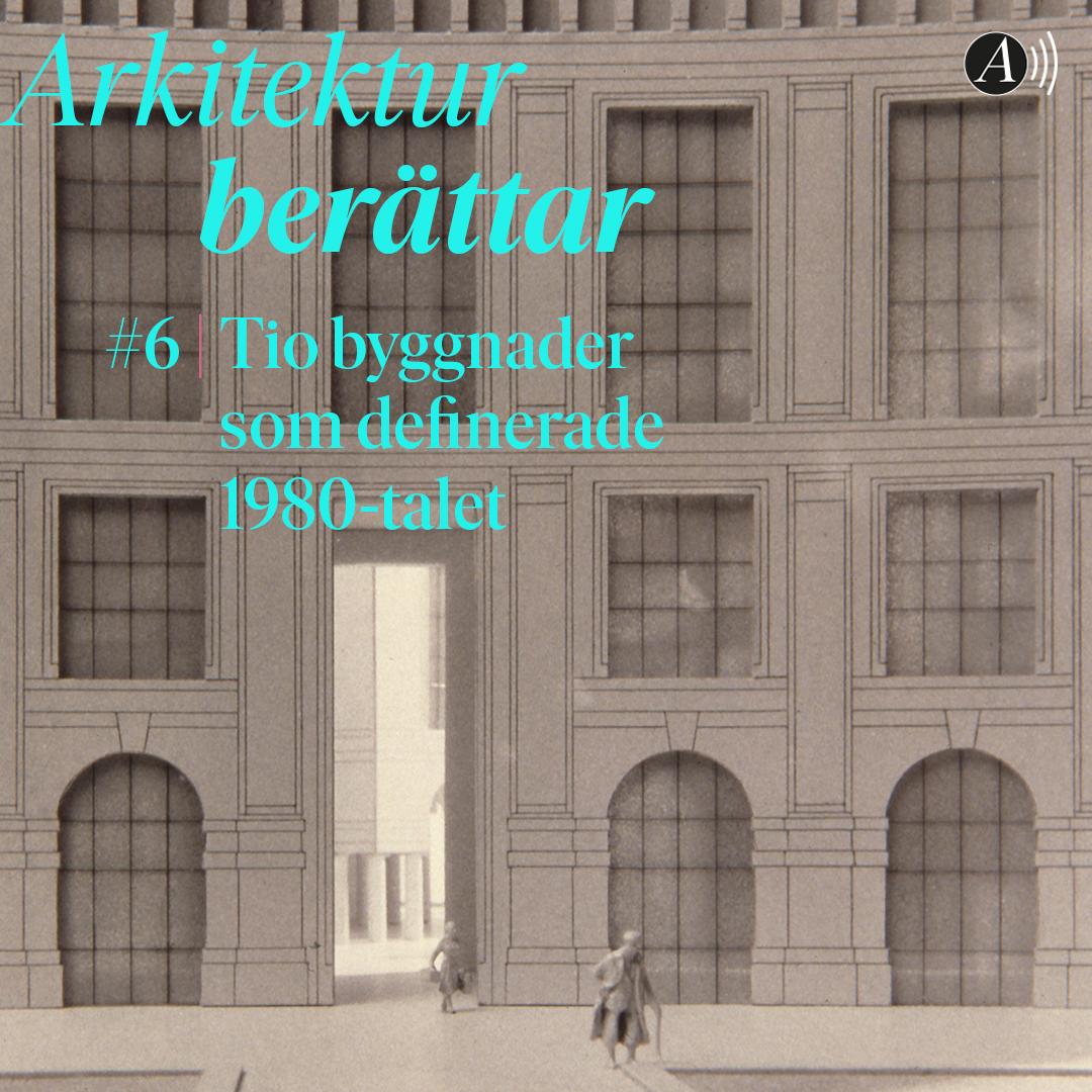 Tio byggnader som definierade 1980-talet – LIVE