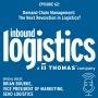 Artwork for Demand Chain Management: The Next Revolution in Logistics? Guest: Brian Bourke, SEKO Logistics