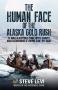 Artwork for Steven C. Levi: To Lie Like An Alaskan & The Human Face of the Alaskan Gold Rush