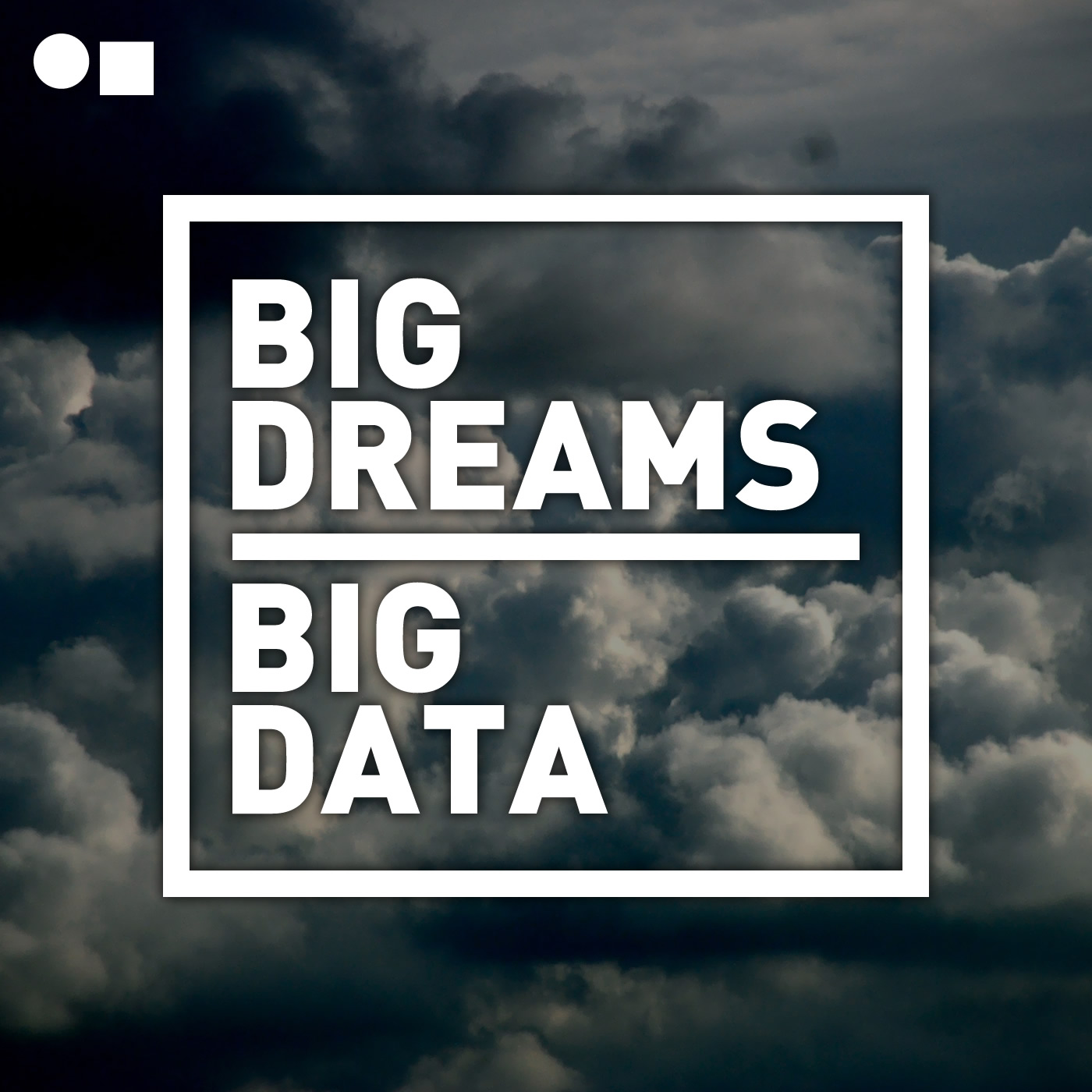 Why Big Dreamers Need to Know About Big Data