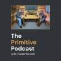 Artwork for Dr. Tedd Mitchell, Chancellor of Texas Tech University System talks with The Primitive Podcast