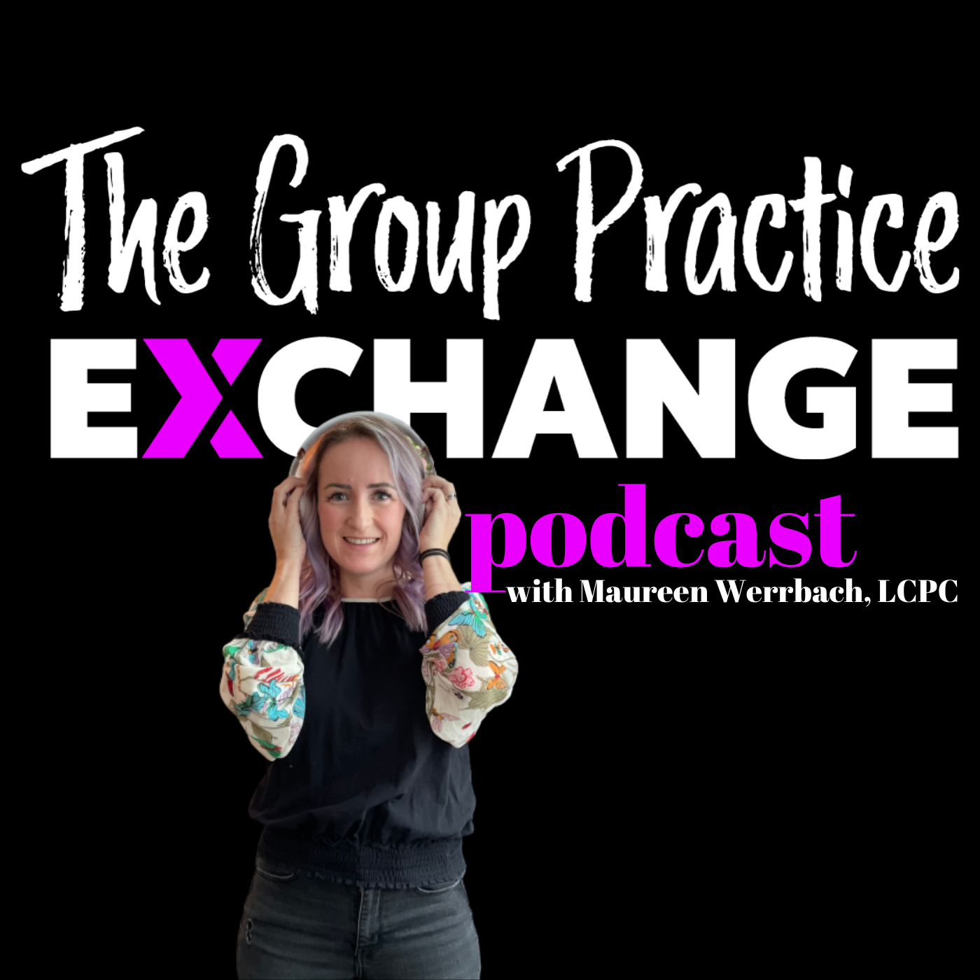 Episode 160 | Developing a Practice Culture in Multiple Locations