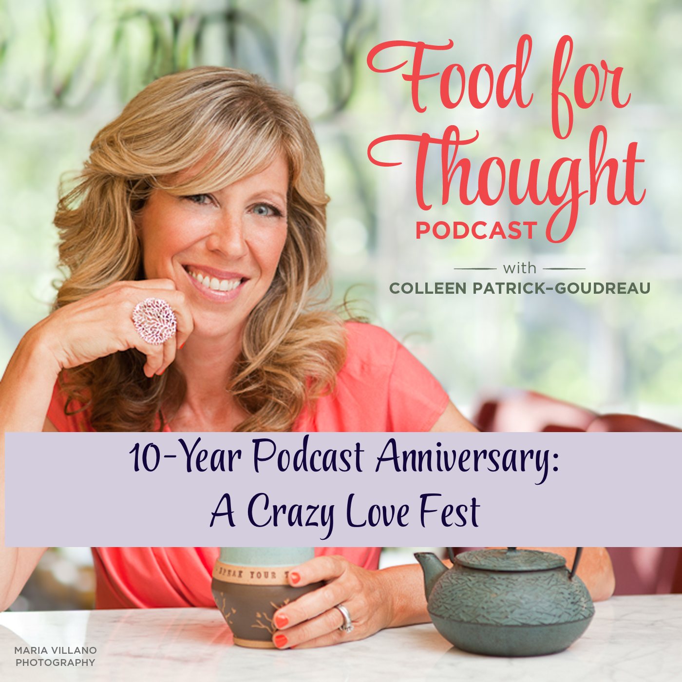 Ten-Year Podcast Anniversary: A Crazy Love Fest!