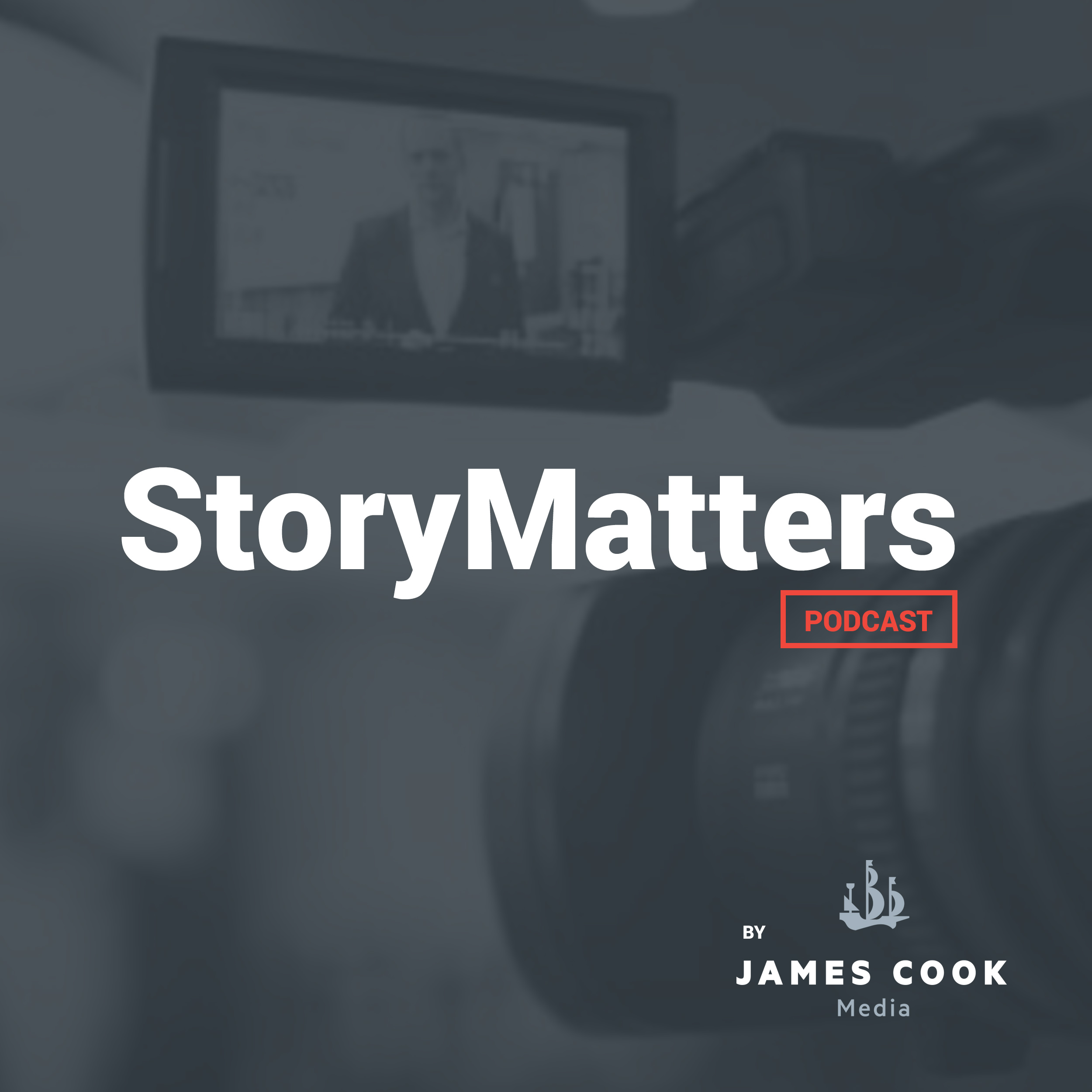 StoryMatters Podcast by James Cook Media show art