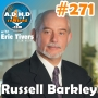 Artwork for 271 | Russell Barkley on Life Expectancy and ADHD Part 1