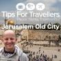 Artwork for Jerusalem Old City - Tips For Travellers Podcast #266