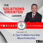 Artwork for 5 Tips To Make Your Day More Productive Episode 10