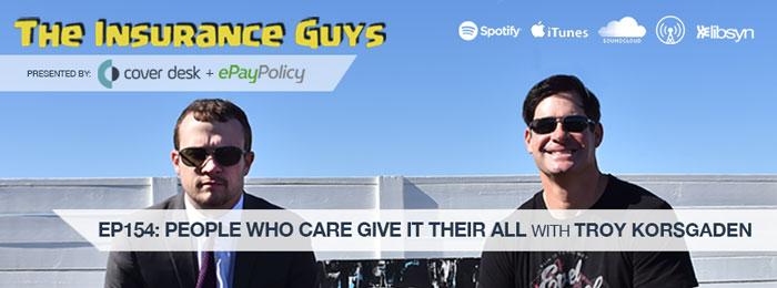 Troy Korsgaden on The Insurance Guys Podcast