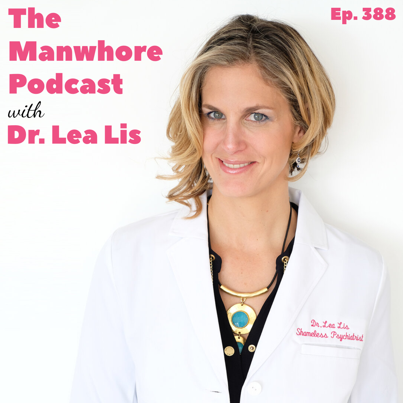 The Manwhore Podcast: A Sex-Positive Quest - Ep. 388: Family Nudity, Sexual Shame, and Child Psychology with Dr. Lea Lis
