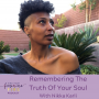 Artwork for Remembering The Truth Of Your Soul with Nikka Karli