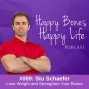 Artwork for 89. Lose Weight and Strengthen Your Bones | Stu Schaefer, Weight-Loss Coach