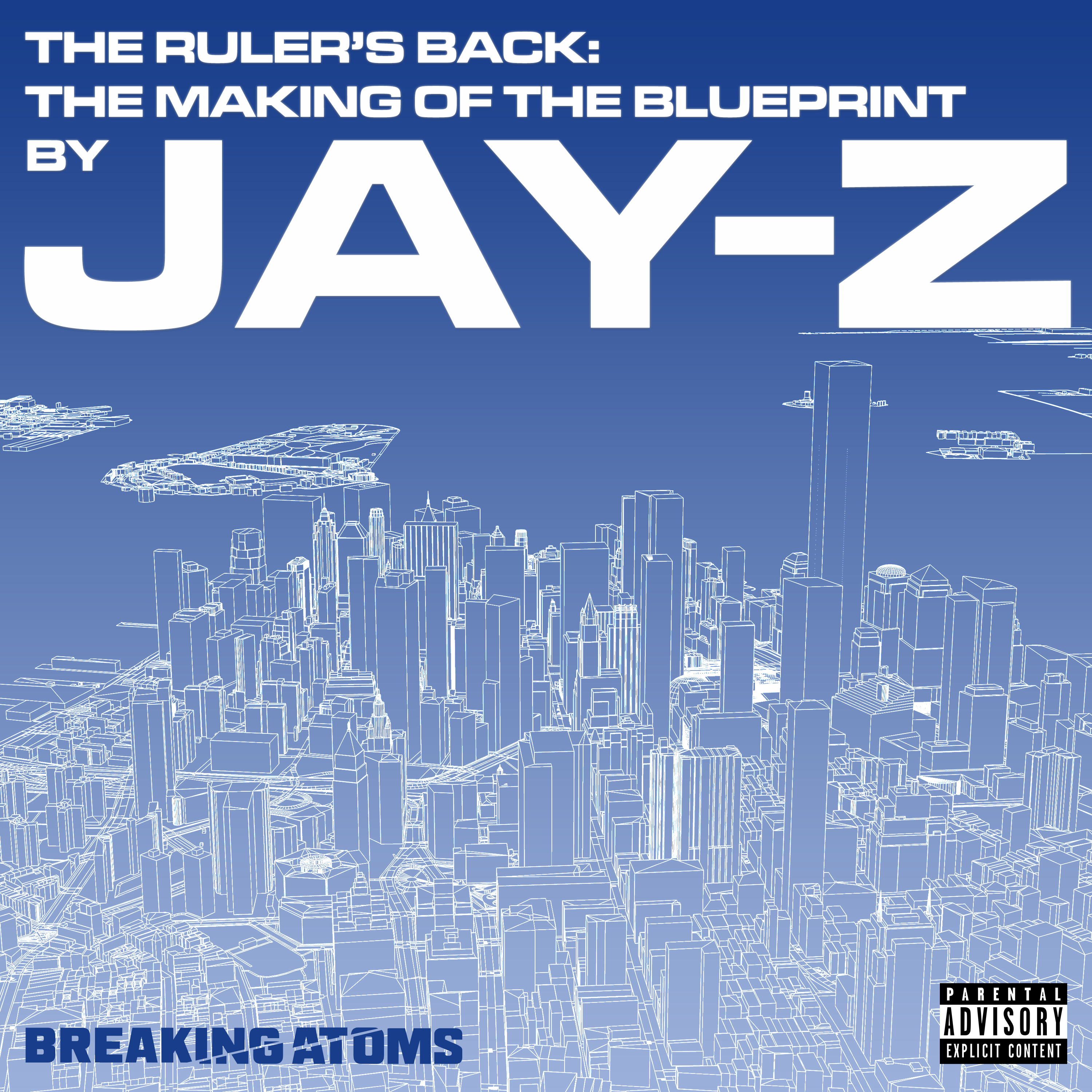 Ep. 2: Takeover | The Ruler's Back: The Making of The Blueprint by Jay-Z