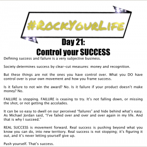 DAY 21 #RockYourLife!