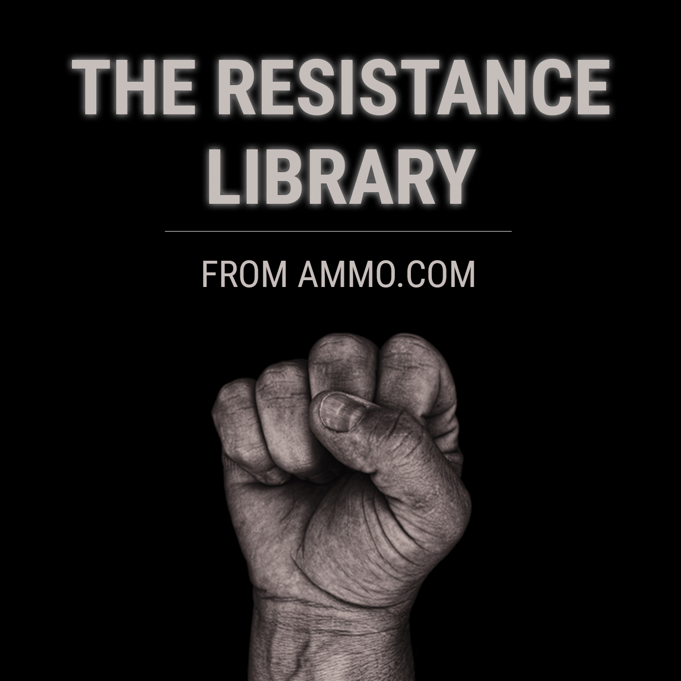 The Resistance Library from Ammo.com show art