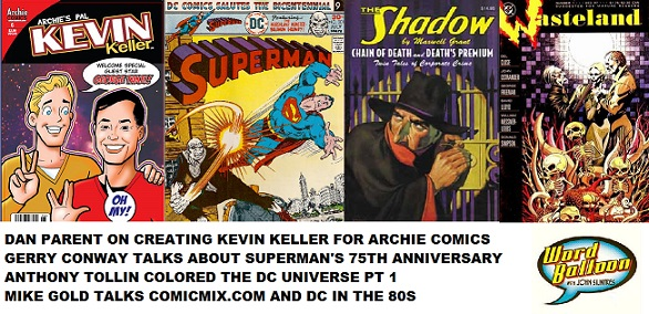 Word Balloon Podcast  Kevin Keller's Creator Dan Parent, Gerry Conway Mike Gold & Anthony Tollin On DC's Bronze Age