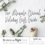 Artwork for EP 63: The Ultimate Ethical Holiday Gift Guide (Bonus Episode with Emily Sexton of The Flourish Market!)