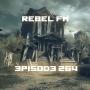 Artwork for Rebel FM Episode 264 -