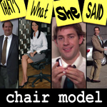 "Episode # 41 -- ""Chair Model"" (4/17/08)"