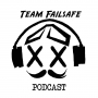 Artwork for Team Failsafe Podcast - #88 - Fast as Phuk Boi