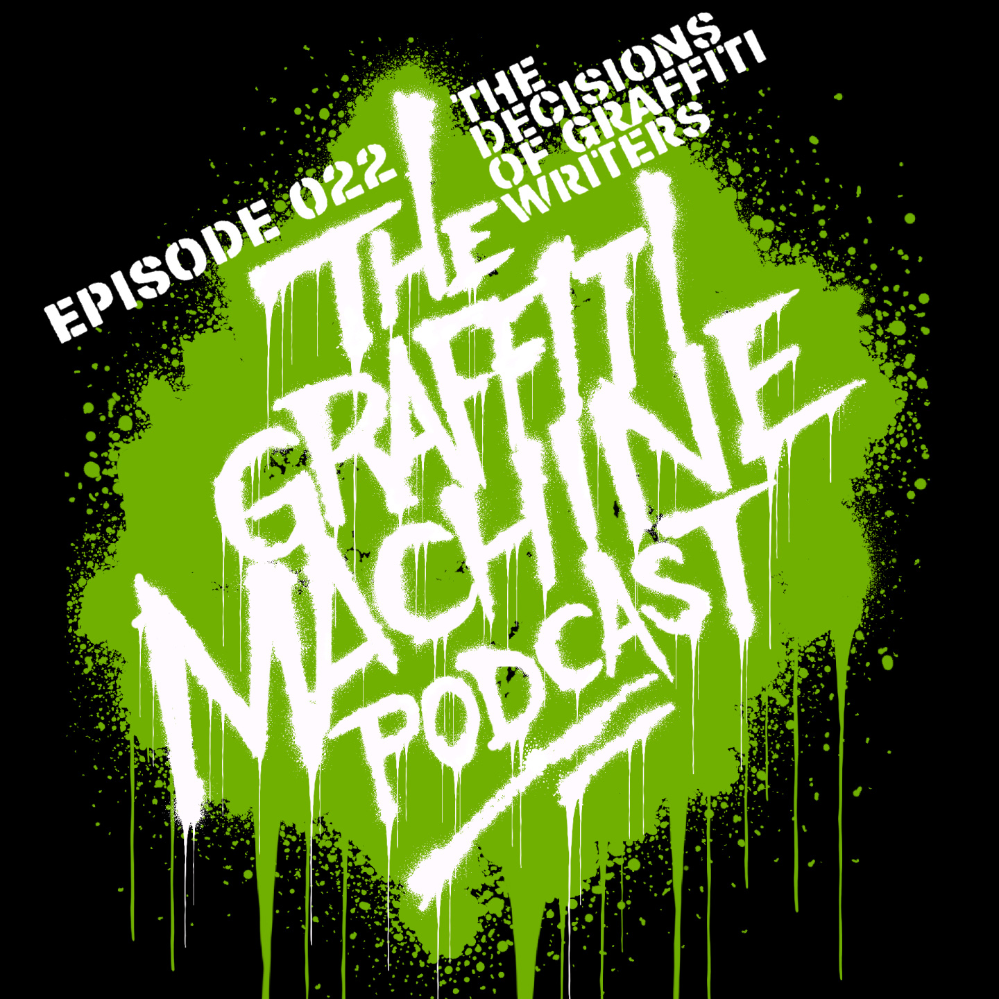022: The Decisions of Graffiti Writers