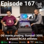 Artwork for Episode 167 - OG movie pirating, Gumball 3000, & unpaid NCAA athletes