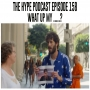 Artwork for The hype Podcasr episode 158 What up my .....?