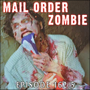 Mail Order Zombie: Episode 162.5 - Zombie Punk Attack, Rising Up & Zombiethon