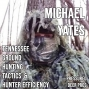 Artwork for 255 MICHAEL YATES - Tennessee Ground Hunting Tactics and Hunter Efficiency