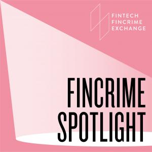 FinCrime Spotlight