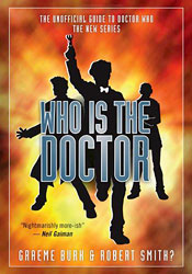 "Special Episode: An Interview with ""Who is the Doctor"" Authors Graeme Burk and Robert Smith?"